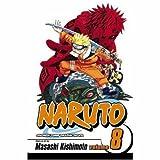 Naruto, Vol. 8: Life-And-Death Battles (Naruto Graphic Novel)