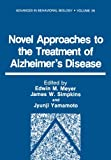 Novel Approaches to the Treatment of Alzheimer's Disease, , 1468457292