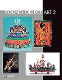 Found Object Art II