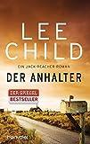 Der Anhalter: Ein Jack-Reacher-Roman (Die-Jack-Reacher-Romane, Band 17)