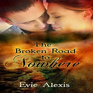 A Broken Road to Nowhere Audiobook