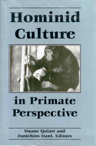 Hominid Culture in Primate Perspective