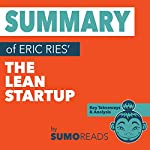 Summary of Eric Ries' The Lean Startup: Key Takeaways & Analysis | Sumoreads