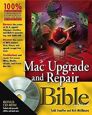 Mac Upgrade and Repair Bible (Macintosh Repair)
