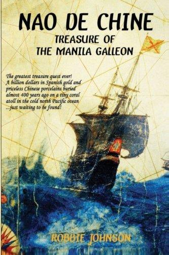 Nao de Chine: Treasure of the Manila Galleon