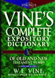 Vine's Complete Expository Dictionary of Old and New Testament Words: With Topical Index (Word Study)