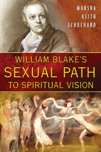 William Blake's Sexual Path To Spiritual Vision