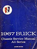 1967 Buick Chassis Service Manual - All Series - 2nd Edition