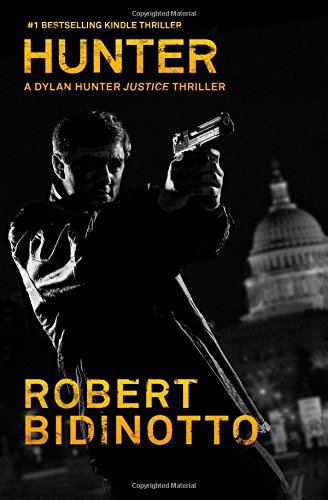 Hunter (Dylan Hunter #1) - Robert Bidinotto