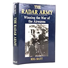 The Radar Army: Winning the War of the Airwaves