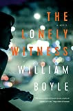 The Lonely Witness: A Novel