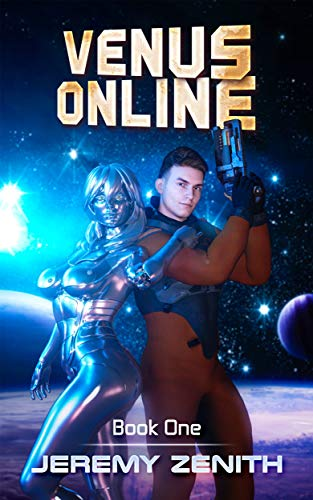 ce7672863b Amazon.com  Venus Online  A LitRPG Sci-Fi Adventure (Book 1) eBook ...