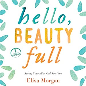 Hello, Beauty Full Audiobook