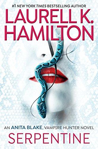Serpentine (Anita Blake, Vampire Hunter Book 26) (English Edition)