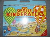 Der Grosse Kinderatlas - Deutschland - Schweiz - Ö