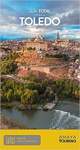 Toledo (Urban) (Guía Total - Urban - España): Amazon.es: Izquierdo, Pascual: Libros