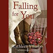 Falling for You: Texas Sweethearts, Book 3 | Kathleen Y'Barbo