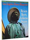 img - for Los Angeles Times Magazine, September 27, 1987: Mexican Hearts, California Dreams book / textbook / text book