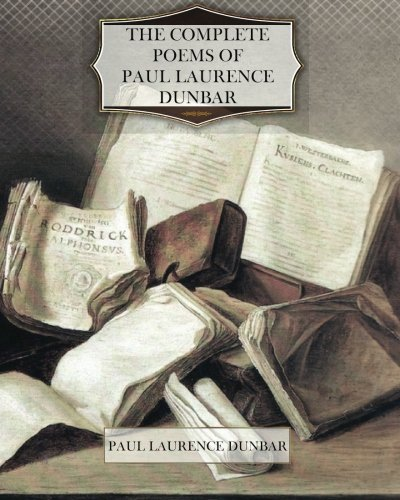 Books : The Complete Poems of Paul Laurence Dunbar