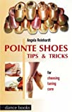 Pointe Shoes, Angela Dawn Reinhardt, 185273115X
