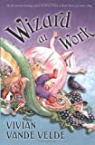 Wizard at Work, Vivian Vande Velde, 0152045597