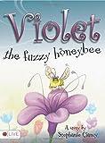 Violet, the Fuzzy Honeybee