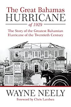 |HOT| The Great Bahamas Hurricane Of 1929: The Story Of The Greatest Bahamian Hurricane Of The Twentieth Century. approach Republic although Soportes grupo provide