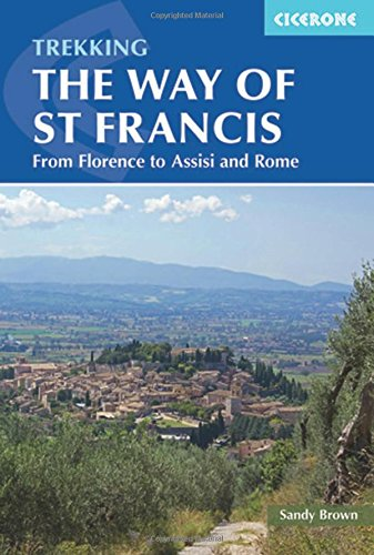Trekking The Way of St Francis: From Florence To Assisi And Rome (Cicerone Guides) Rome Travel Bicycle
