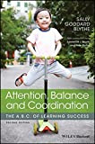 img - for Attention, Balance and Coordination: The A.B.C. of Learning Success book / textbook / text book