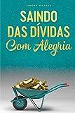 capa de SAINDO DAS DÍVIDAS COM ALEGRIA - GOODJ Portuguese