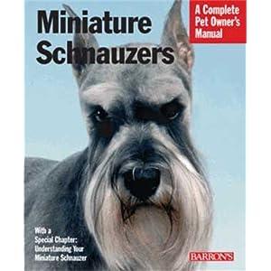 Miniature Schnauzers (Complete Pet Owner's Manual) 9