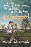 img - for The Amazing Adventures of Grandpa Ramsbottom: Kidnapped book / textbook / text book