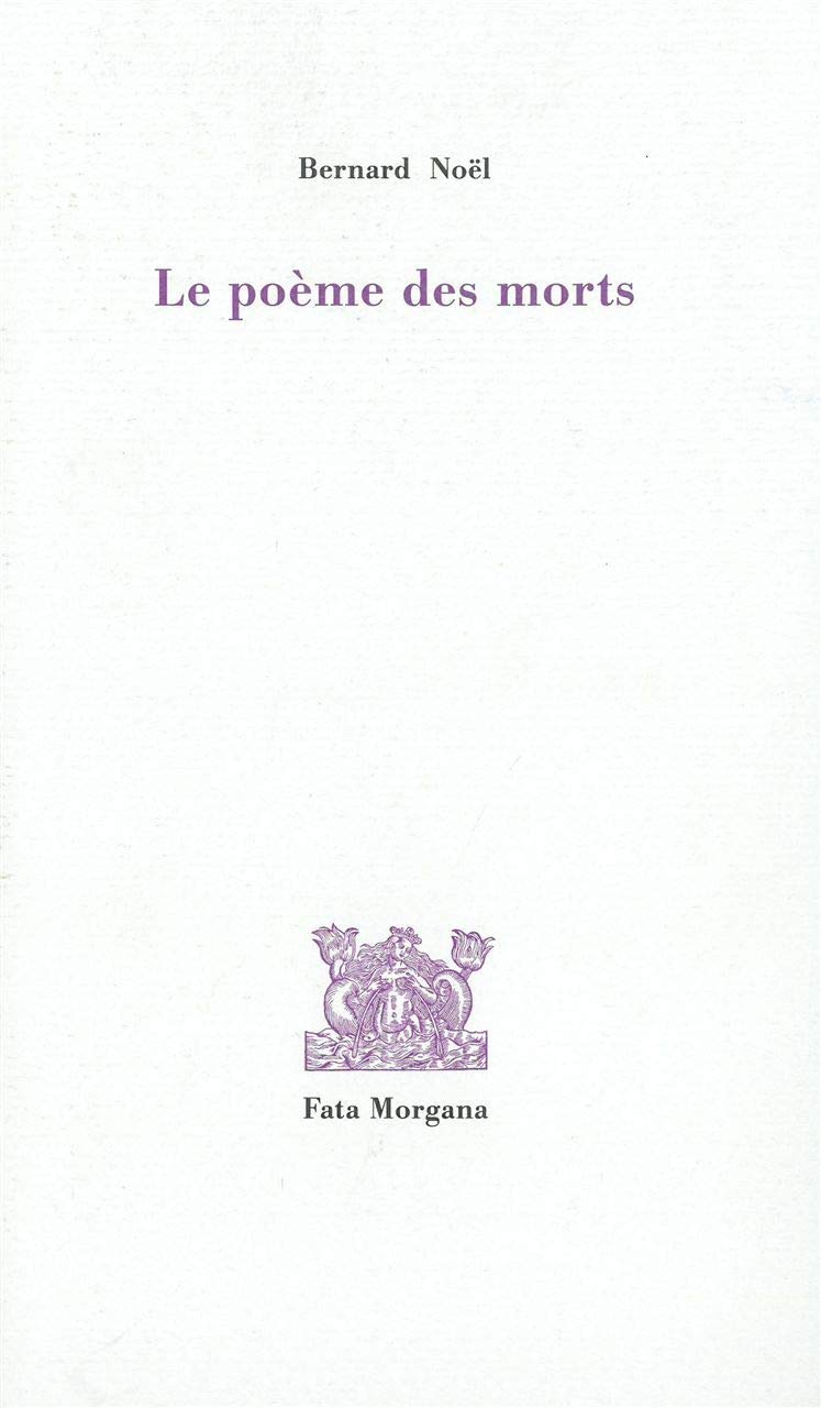 Le Poème Des Morts Amazones Bernard Noël Libros En