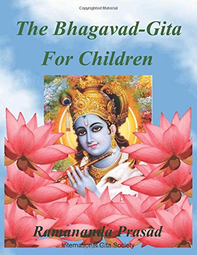The Bhagavad-Gita (For Children and Beginners): In both English and Hindi lnguages (English and Hindi Edition)