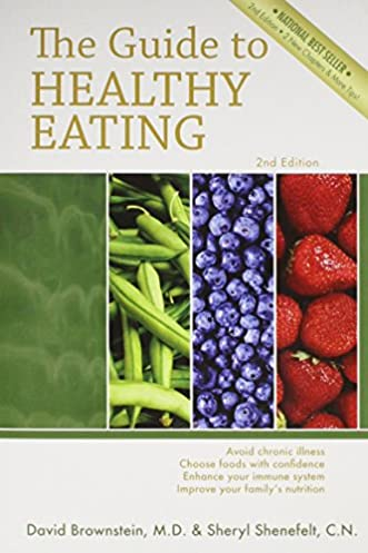 the guide to healthy eating m d david brownstein 9780966088250 rh amazon com dr brownstein guide to healthy eating Healthy Eating Plan