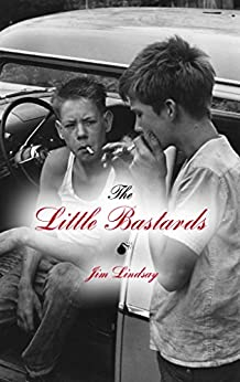 The Little Bastards by [lindsay, jim]