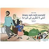 Kinderbuch zur Flucht: Amani, sieh nicht zurück!