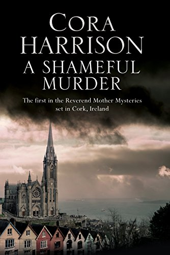 A mystery set in 1920's Ireland (A Reverend Mother Mystery Book 1) ()