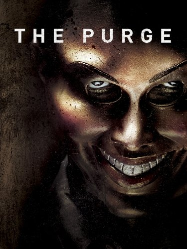 The Purge (2013 - 2016) (Movie Series)
