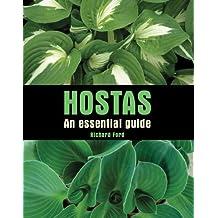 Hostas: An Essential Guide