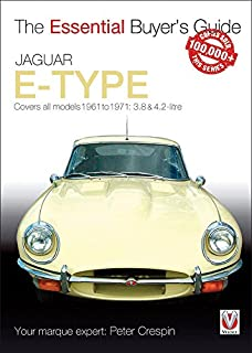 Jaguar E Type: The Essential Buyeru0027s Guide