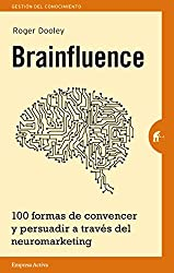 Brainfluence (Gestión del conocimiento) (Spanish Edition)