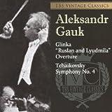 チャイコフスキー:交響曲第4番 グリンカ:≪ルスランとリュドミラ≫序曲