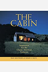BY Mulfinger, Dale ( Author ) [{ The Cabin: Inspiration for the Classic American Getaway By Mulfinger, Dale ( Author ) Apr - 01- 2003 ( Paperback ) } ] Paperback