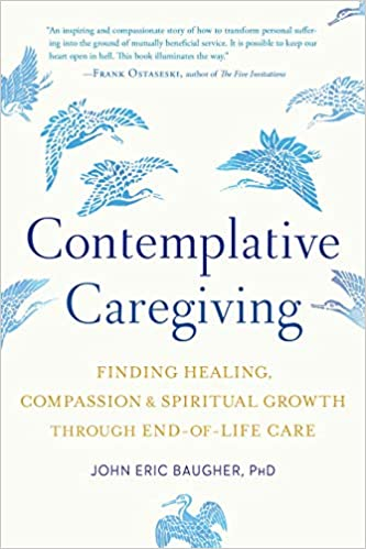 Compassionate Caregiving: Practical Help and Spiritual Encouragement
