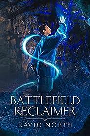 Battlefield Reclaimer: A LitRPG Progression Epic (Guardian of Aster Fall Book 1)