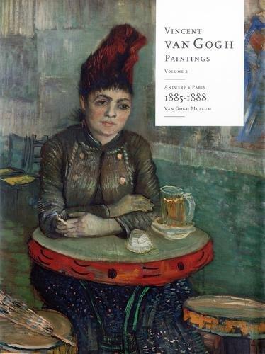 Vincent Van Gogh Paintings: Antwerp and Paris-Complete Paintings and Drawings
