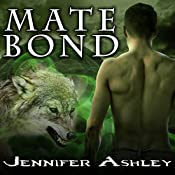 Mate Bond: Shifters Unbound, Book 7 | Jennifer Ashley