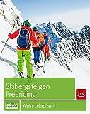 Skibergsteigen - Freeriding: Alpin-Lehrplan 4