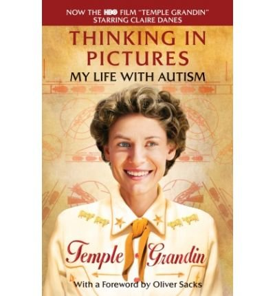[(Thinking in Pictures: And Other Reports from My Life with Autism )] [Author: PH D Temple Grandin] [Jan-2006]